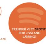 Trenger vi et Spotify for livslang læring?