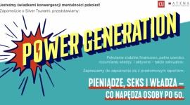 """Potencjał rynkowy osób w wieku 50+, czyli czas na """"Power Generation"""""""